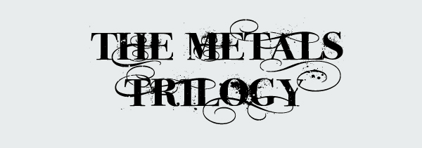 METALTRILogy